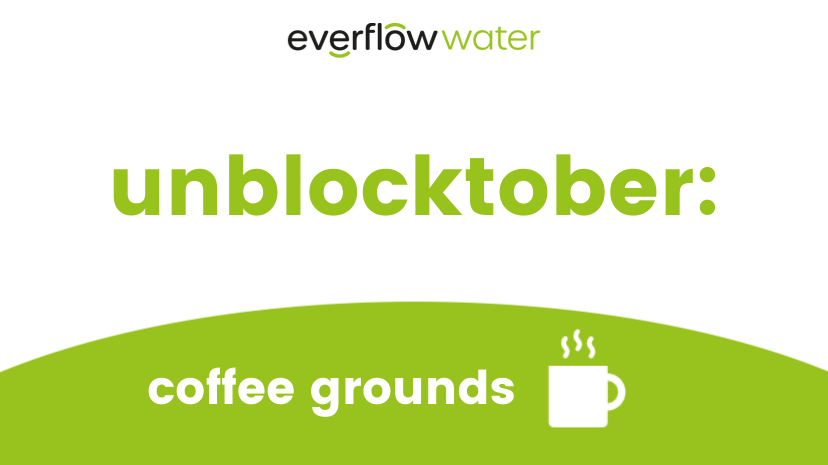 Unblocktober: Coffee Grounds - Prevention of Sewer Blockages