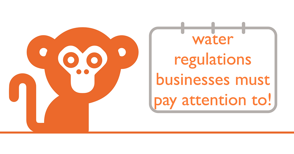 Water regulations for businesses - Everflow Water