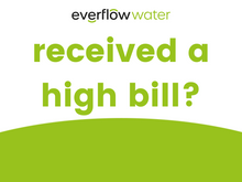 Have you received a bill that's higher than normal?
