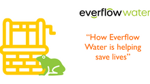 How Everflow Water is helping save lives