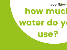 Understanding water usage, and how to save