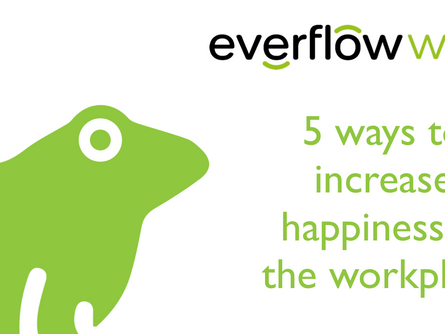 5 ways to increase happiness in the workplace