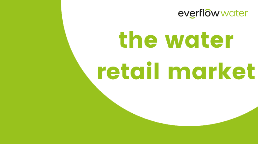 How the water retail market works - Everflow Water