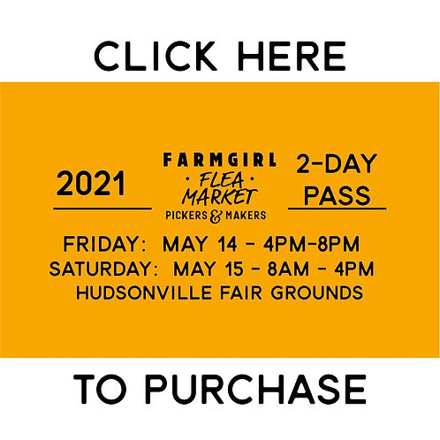2-day TICKET - EARLY BUYER PASS - SPRING 2021