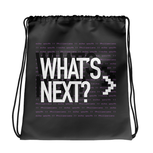 Limited Edition Echo What's Next Drawstring Bag