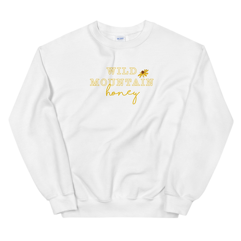 Wild Mountain Honey Sweatshirt