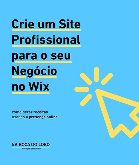 Crie um Site Profissional para o seu Negócio no Wix