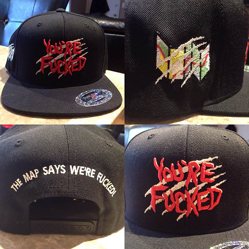 YOU'RE FUCKED snapback hat
