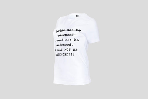 """""""I Will not be Silenced"""" Branded T - Shirt"""