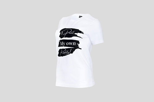 """""""I Paint my own Reality"""" Branded T - Shirt"""