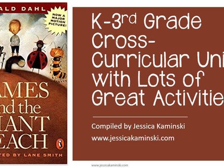 Read Aloud Unit: James and the Giant Peach