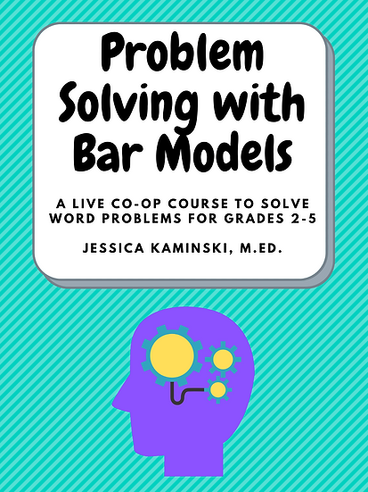 LIVE Class: Problem Solving with Bar Models