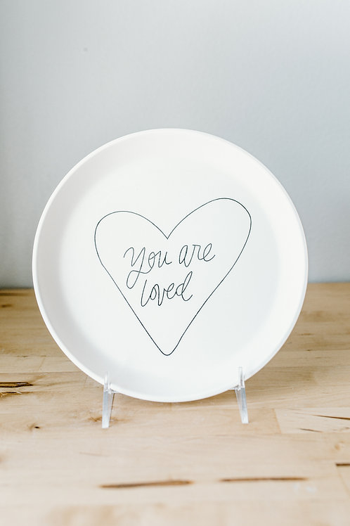 You Are Loved Plate