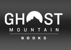 Ghost Mountain Books, Inc.