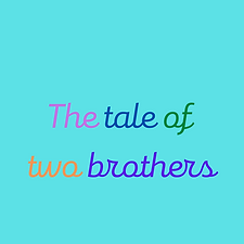 Tale of 2 brothers thumb.png