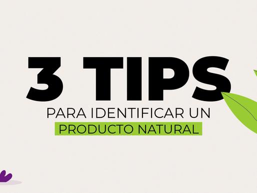 3 tips para identificar un producto natural