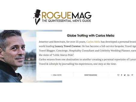 """ROGUE Magazine Gentlemen's Lifestyle Guide """" Globetrotting with Carlos Melia """""""