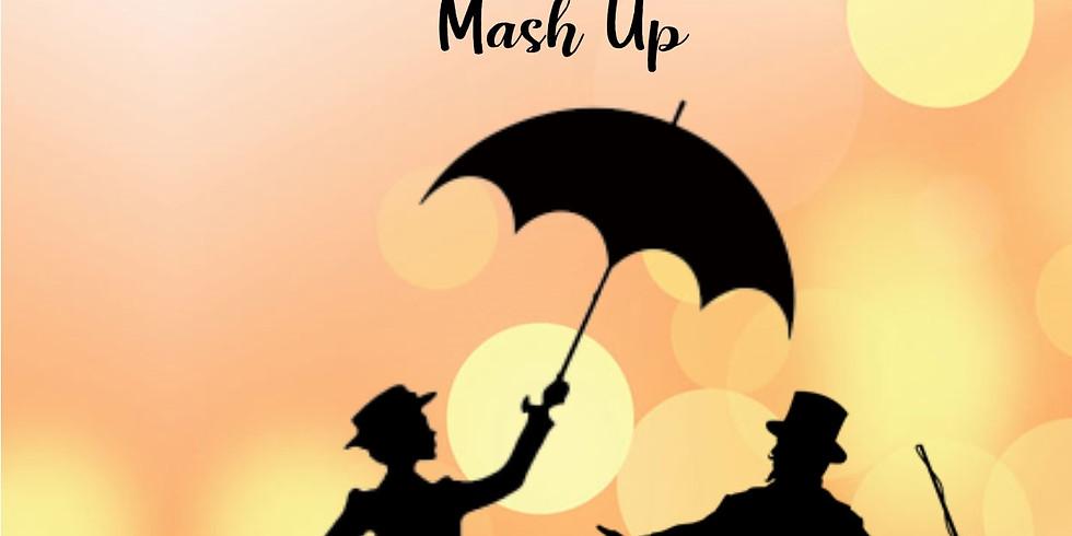 Mary Poppins - Greatest Showman 11-16 Mash UP Showcase