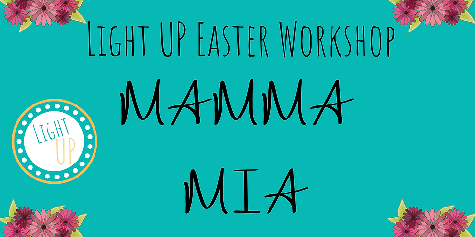 Emsworth - Mamma Mia Easter Workshop