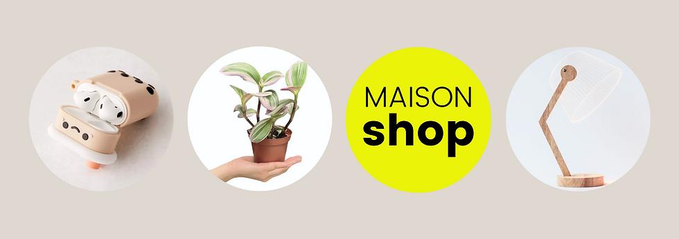 Maison Shop - Banner.png