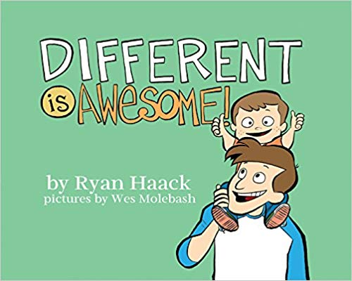 Different is Awesome by Ryan Haack