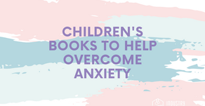 Children's Books to Help Overcome Anxiety