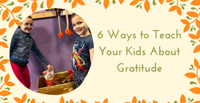 6 Ways to Teach Your Kids About Gratitude