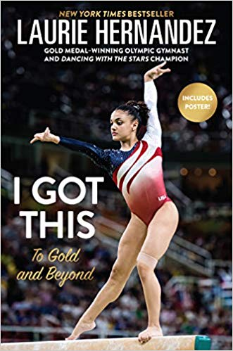 I've Got This by Laurie Hernandez
