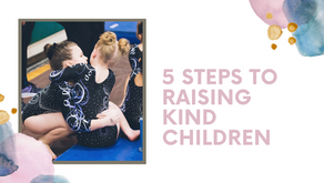 5 Steps to Raising Kind Children