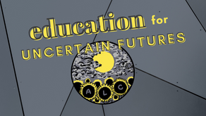 Education for Uncertain Futures