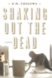 Shaking Out the Dead