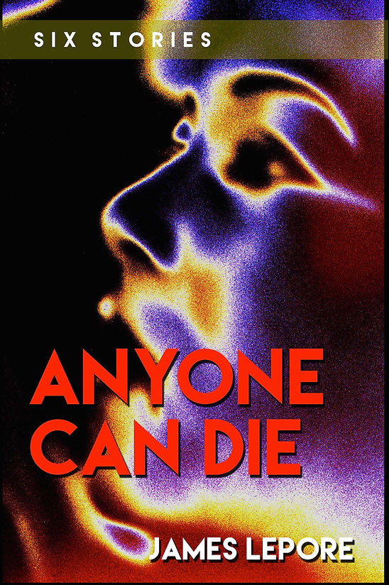 Anyone Can Die