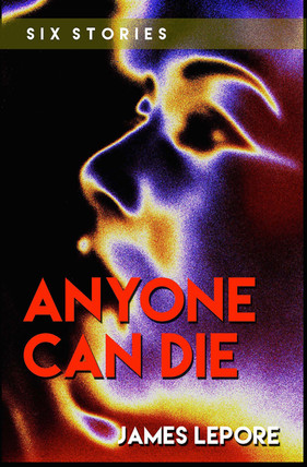 Anyone Can Die new 2015 cover.jpg