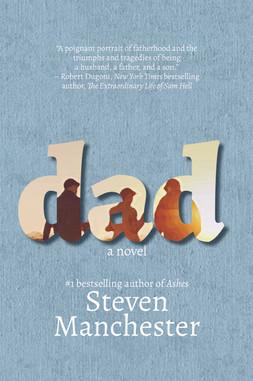 Dad_ A Novel