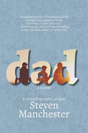Dad: A Novel