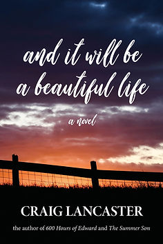 And It Will Be a Beautiful Life