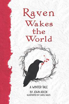 Raven Wakes the World