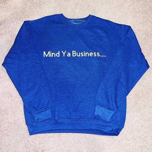 """Mind Ya Business"" Crew"