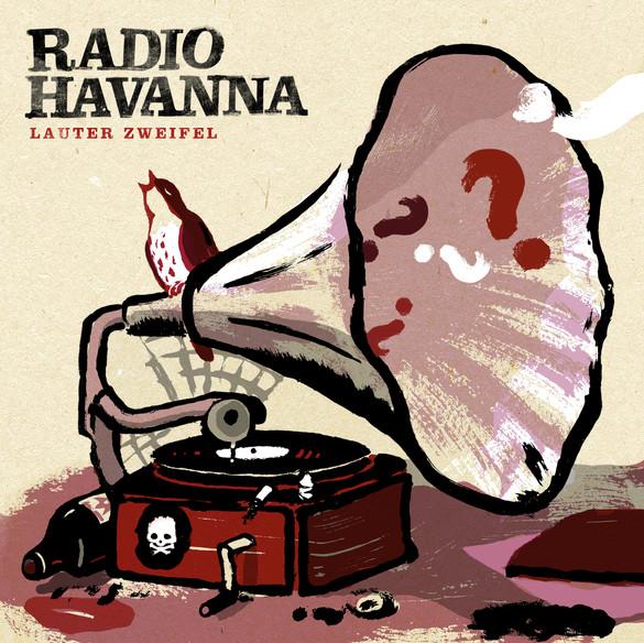 frontcover_radio_havanna_lauter_zweifel.
