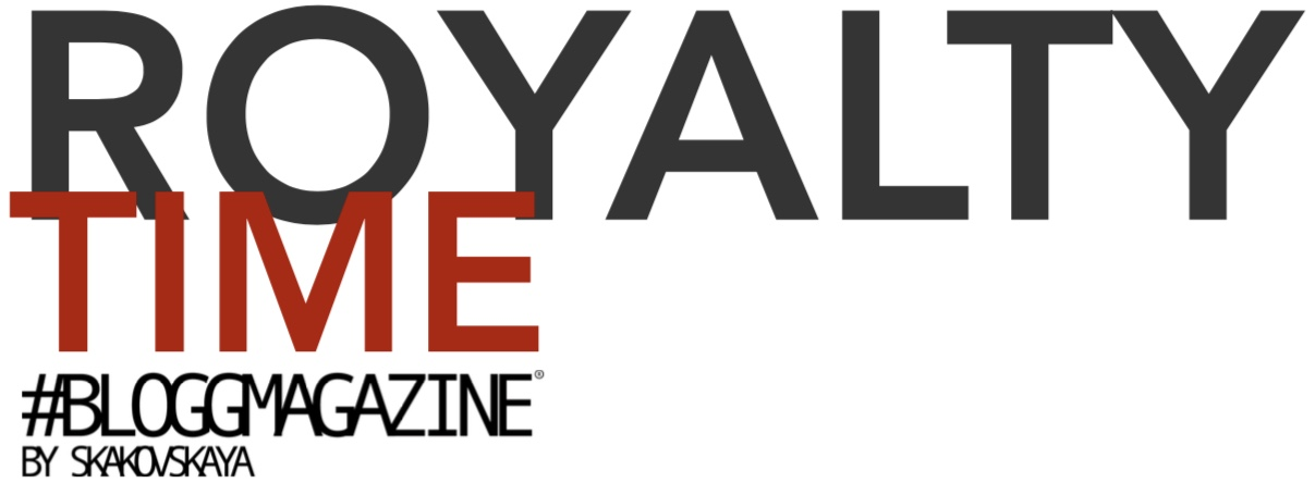 ROYALTY TIME, BLOGGMAGAZINE, ROYAL