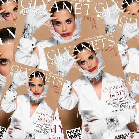 "GLYANETS #BLOGGMAGAZINE#12 ONLINE MAGAZINE - Катрин Эрдман и проект ""FASHION is my PROFESSION!"""