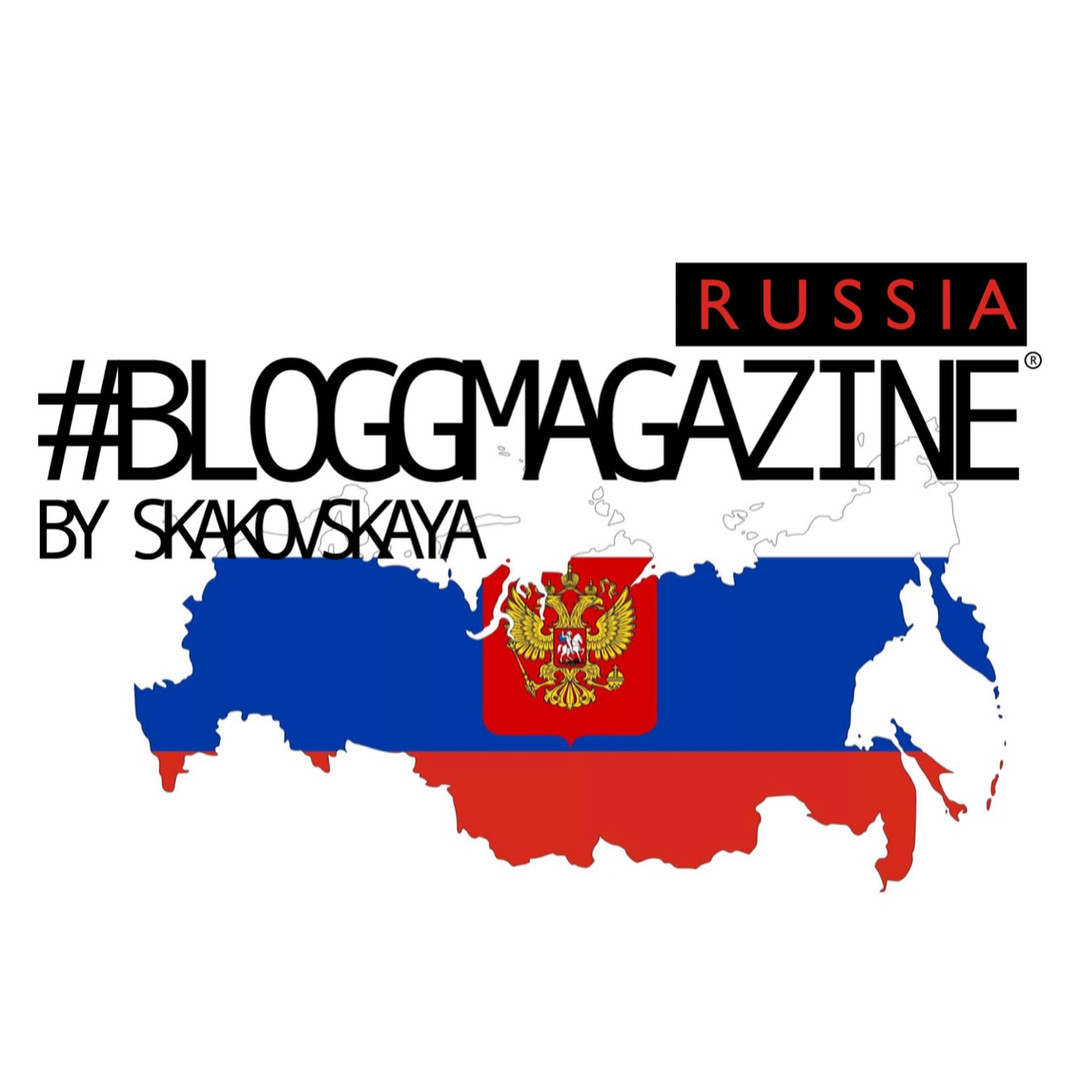 #BLOGGMAGAZINE RUSSIA