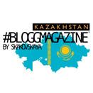 #BLOGGMAGAZINE KAZAKHSTAN