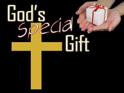 God's Special Gift...