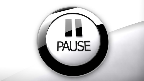 You are not on pause!!!