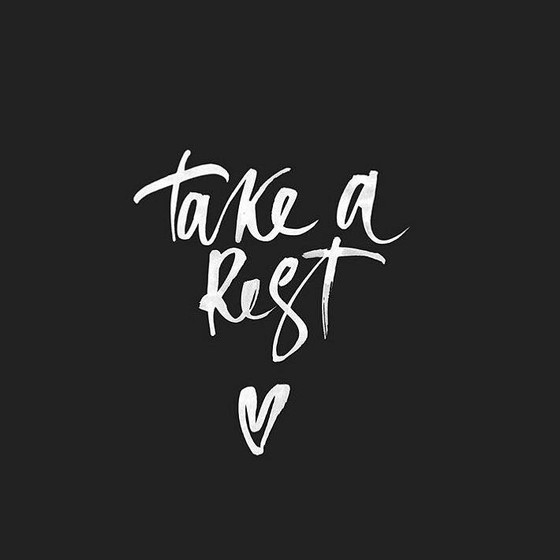 Take Your Rest!