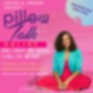Pillow Talk May 29th.png