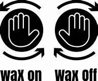 Wax on, Wax off