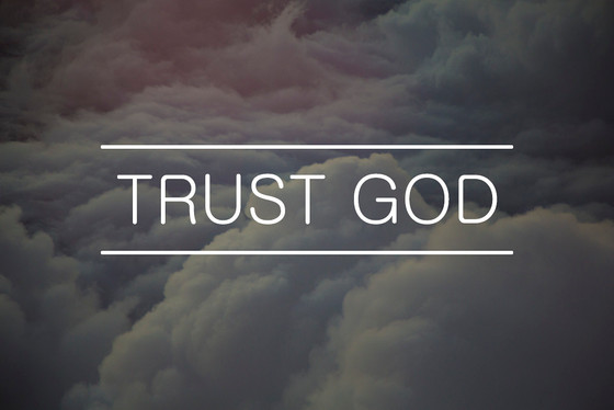 Will Trust God with That?