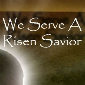 A Risen Savior